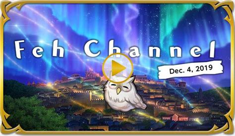 A New Feh Channel Video Is Out Now! (Dec 2019