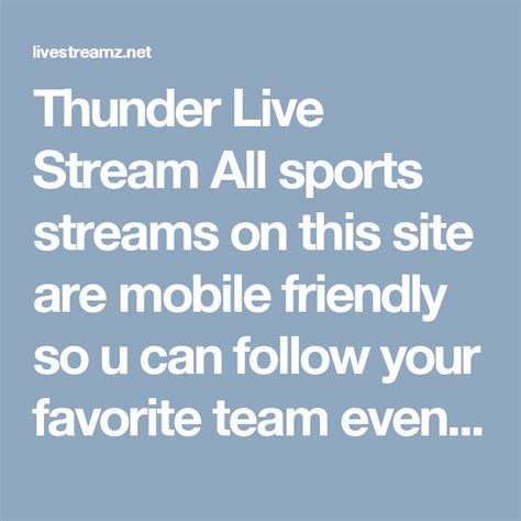 Thunder Live Stream All sports streams on this site are