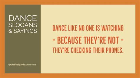 Dance slogans, sayings, captions and phrases | Sports Feel
