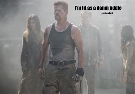 The Walking Dead Abraham Quotes