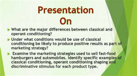 Customer behaviour, deatils of Classical Conditioning and